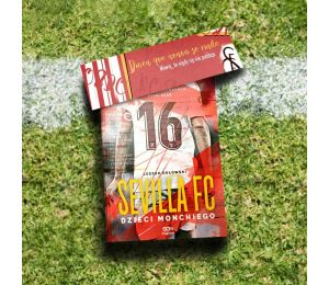 Zdjęcie książki SQN Originals: Sevilla FC. Dzieci Monchiego z zakładką gratis