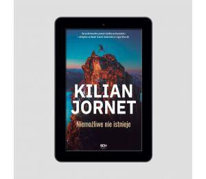 Okładka e-booka Kilian Jornet. Niemożliwe nie istnieje w księgarni Labotiga