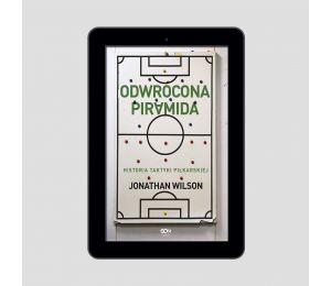 Okładka e-booka Odwrócona piramida. Historia taktyki piłkarskiej w księgarni sportowej Labotiga
