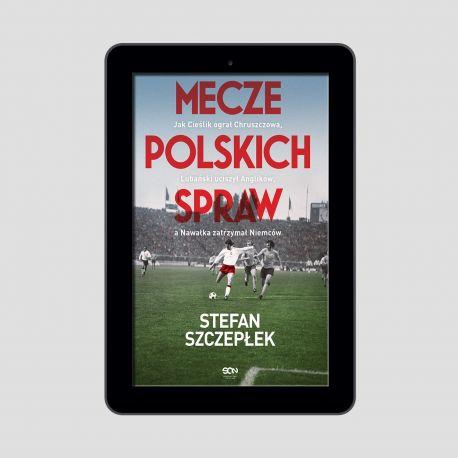 Okładka e-booka Mecze polskich spraw w księgarni sportowej Labotiga