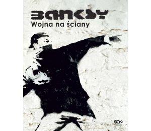 Okładka książki Banksy. Wojna na ściany (Wydanie II) w księgarni sportowej Labotiga