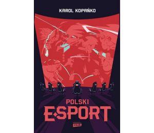 Okładka książki Polski e-sport w księgarni sportowej Labotiga