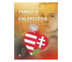 Pamięć III Polscy uchodźcy na Węgrzech 1939-1946