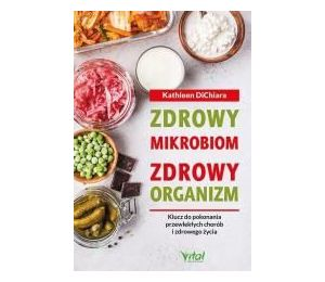 Zdrowy mikrobiom zdrowy organizm