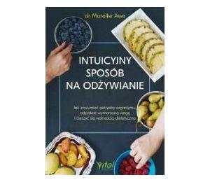 Intuicyjny sposób na odżywianie
