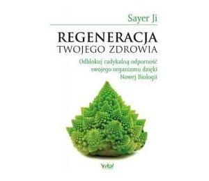 Regeneracja Twojego zdrowia