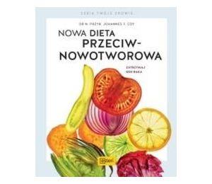 Nowa dieta przeciwnowotworowa