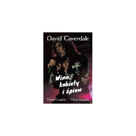David Coverdale. Wino, kobiety i śpiew