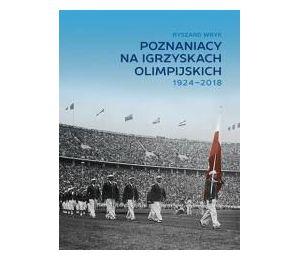 Poznaniacy na igrzyskach olimpijskich 1924-2018