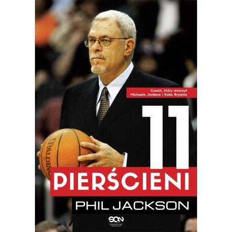 Phil Jackson. 11 pierścieni (wyd. 2)