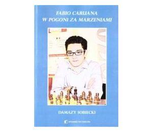 Fabio Caruana. W pogoni za marzeniami