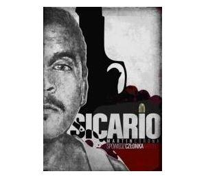 Sicario. Spowiedź człowieka kartelu