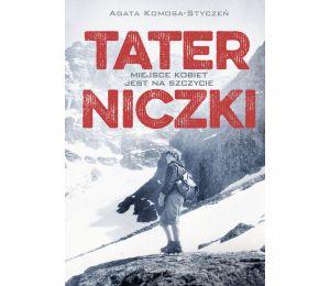 Okładka książki Taterniczki. Miejsce kobiet jest na szczycie w księgarni sportowej Labotiga