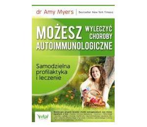 Możesz wyleczyć choroby autoimmunologiczne w.7
