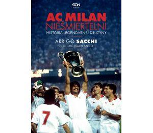 Okładka książki AC Milan. Nieśmiertelni. Historia legendarnej drużyny w księgarni sportowej Labotiga