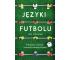 Okładka książki Języki futbolu w księgarni sportowej Labotiga