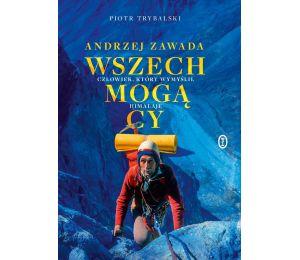 Okładka książki Wszechmogący. Człowiek, który wymyślił Himalaje. Biografia Andrzeja Zawady w księgarni sportowej Labotiga
