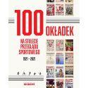 (Wysyłka ok. 19.05.) 100 okładek na stulecie Przeglądu Sportowego