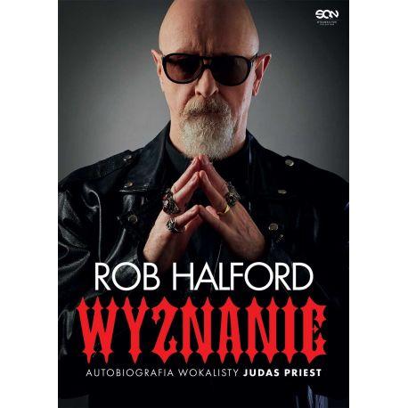 Okładka książki Rob Halford. Wyznanie. Autobiografia wokalisty Judas Priest w księgarni Labotiga