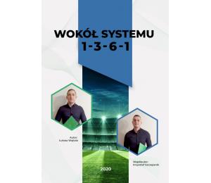 Wokół systemu 1 – 3 – 6 – 1