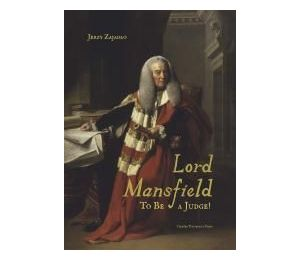 Lord Mansfield. To Be a Judge!