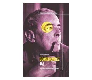 Witold Gombrowicz. Ja!