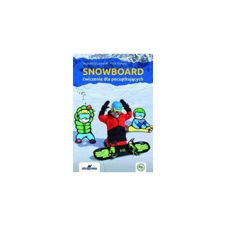 Snowboard. Ćwiczenia dla początkujących