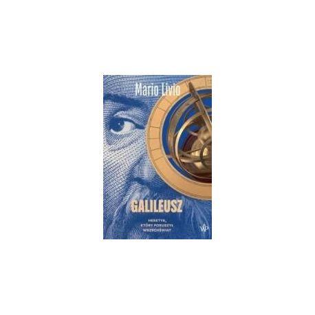 Galileusz. Heretyk, który poruszył wszechświat