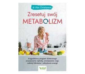 Zresetuj swój metabolizm