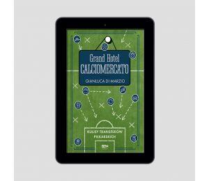 Okładka e-booka Grand Hotel Calciomercato. Kulisy transferów piłkarskich w księgarni sportowej Labotiga