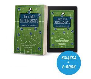 Zdjęcie pakietu Grand Hotel Calciomercato. Kulisy transferów piłkarskich + e-book w księgarni sportowej Labotiga