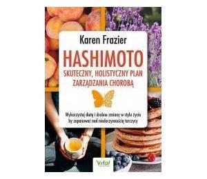 Hashimoto - skuteczny, holistyczny plan zarządzania chorobą