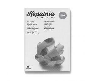Zdjęcie okładki Kopalnia. Sztuka futbolu 5 w księgarni Labotiga