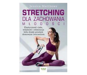 Stretching dla zachowania młodości