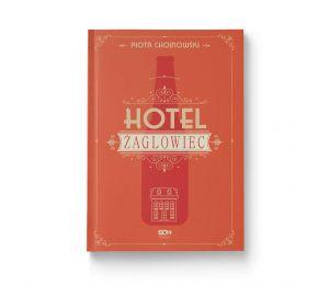 Okładka książki Hotel Żaglowiec w księgarni Labotiga