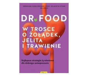 Dr Food. W trosce o żołądek, jelita i trawienie