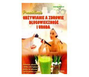 Prawidłowe odżywianie a zdrowie...