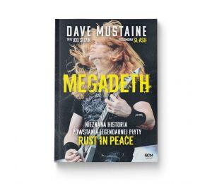 Okładka książki MEGADETH. Nieznana historia powstania legendarnej płyty Rust in peace w księgarni sportowej Labotiga