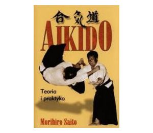 Aikido Teoria i praktyka