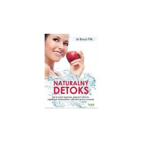Naturalny detoks. Jak oczyścić organizm