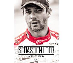 Sebastien Loeb. Mój styl jazdy