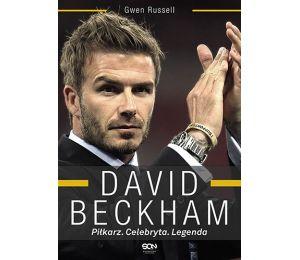 David Beckham. Piłkarz. Celebryta. Legenda