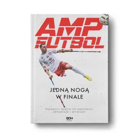 Okładka książki Amp Futbol. Jedną nogą w finale w księgarni Labotiga