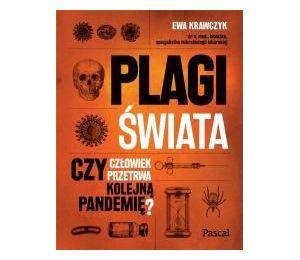 Plagi świata. Czy człowiek przetrwa kolejną pandemię?