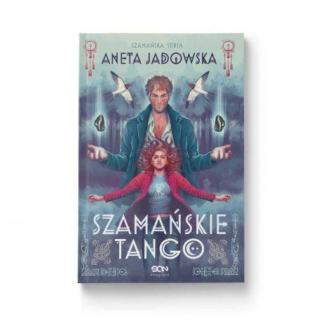 Okładka książki Szamańskie tango (Trylogia szamańska 2) w księgarni Labotiga
