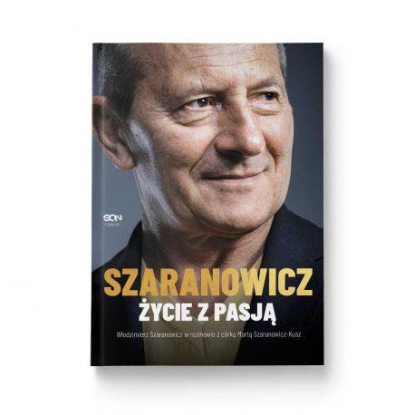 Okładka książki Włodzimierz Szaranowicz. Życie z pasją