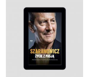 Okładka e-booka Włodzimierz Szaranowicz. Życie z pasją w księgarni Labotiga