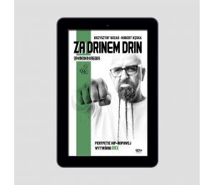 Okładka e-booka Za drinem drin, za kreską kreska. Perypetie hip-hopowej wytwórni RRX