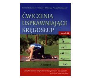 Ćwiczenia usprawniające kręgosłup. Poradnik