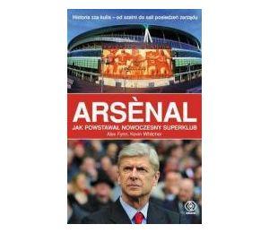 Arsenal. Jak powstał nowoczesny superklub? TW